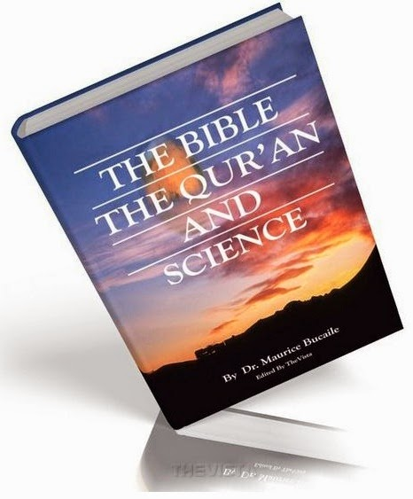 the Quran and the Torah, the Bible and science