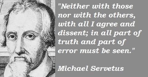 Michael-Servetus-Quotes