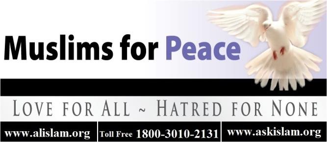 Islam Ahmadi Muslims for Peace