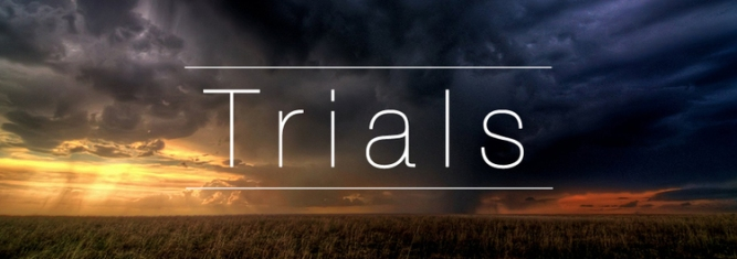 Trials in life