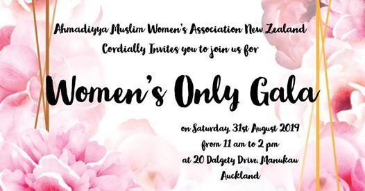 NZ Ahmadiyya Muslim Women's Association cordially invites you to a 'Women's Only Gala'.jpg