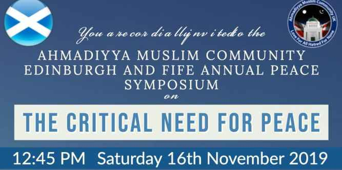 Edinburgh & Fife Ahmadiyya Muslim Community to hold Annual Peace Symposium on Nov. 16.jpg