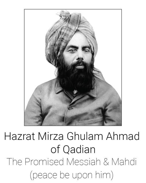 Maseeh-e-Maood wa Imam Mahdi, Hazrat Mirza Ghulam Ahmad (as)