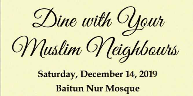 Ahmadi Muslims in Calgary to hold 'Dine with your Muslim Neighbour' event on Dec. 14th - You're invited!